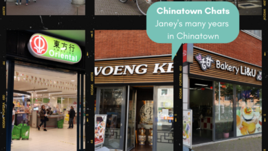 The only constant in Chinatown is change – Janey's story